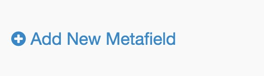 Add New Metafieldボタン
